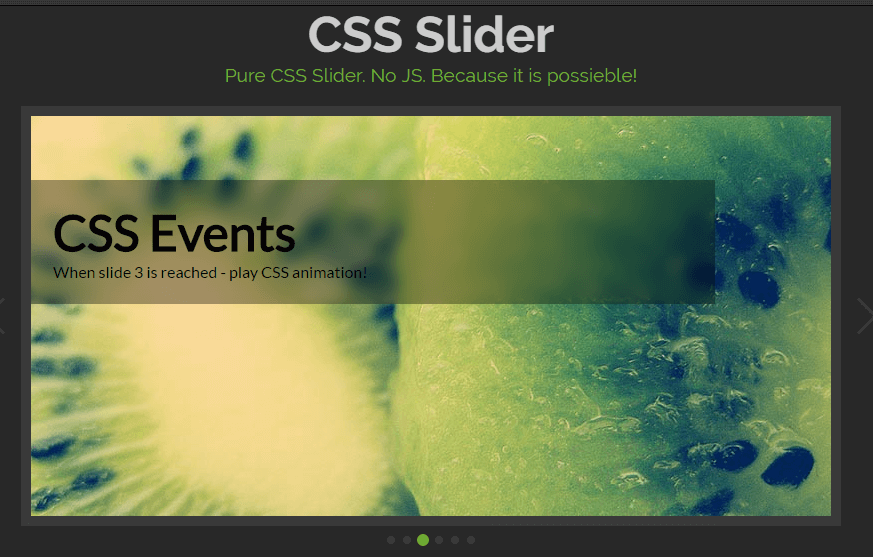 CSS Slider Pure CSS Slider. No JS. Because it is possieble! by Pure CSS Slider