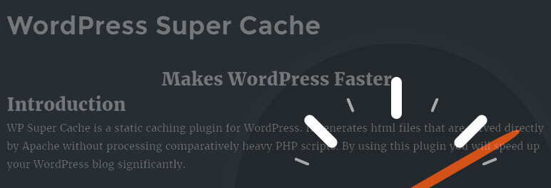 Wordpress Super Cache Plugin- Make WordPress Faster Plugin